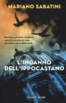 """""""L'inganno dell'ippocastano"""" di Mariano Sabatini"""