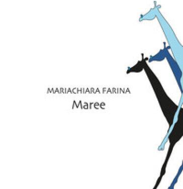 Maree  di  Mariachiara Farina